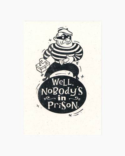 Nobody's in Prison Father's Day Card