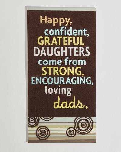 Strong, Encouraging, Loving Dads Father's Day Card (From Daughter)