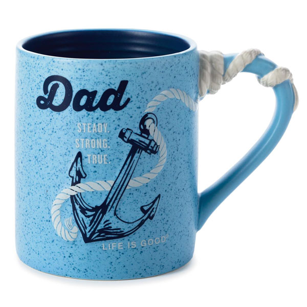 Hallmark Dad Anchor Ceramic Mug Steady Strong True Life Is