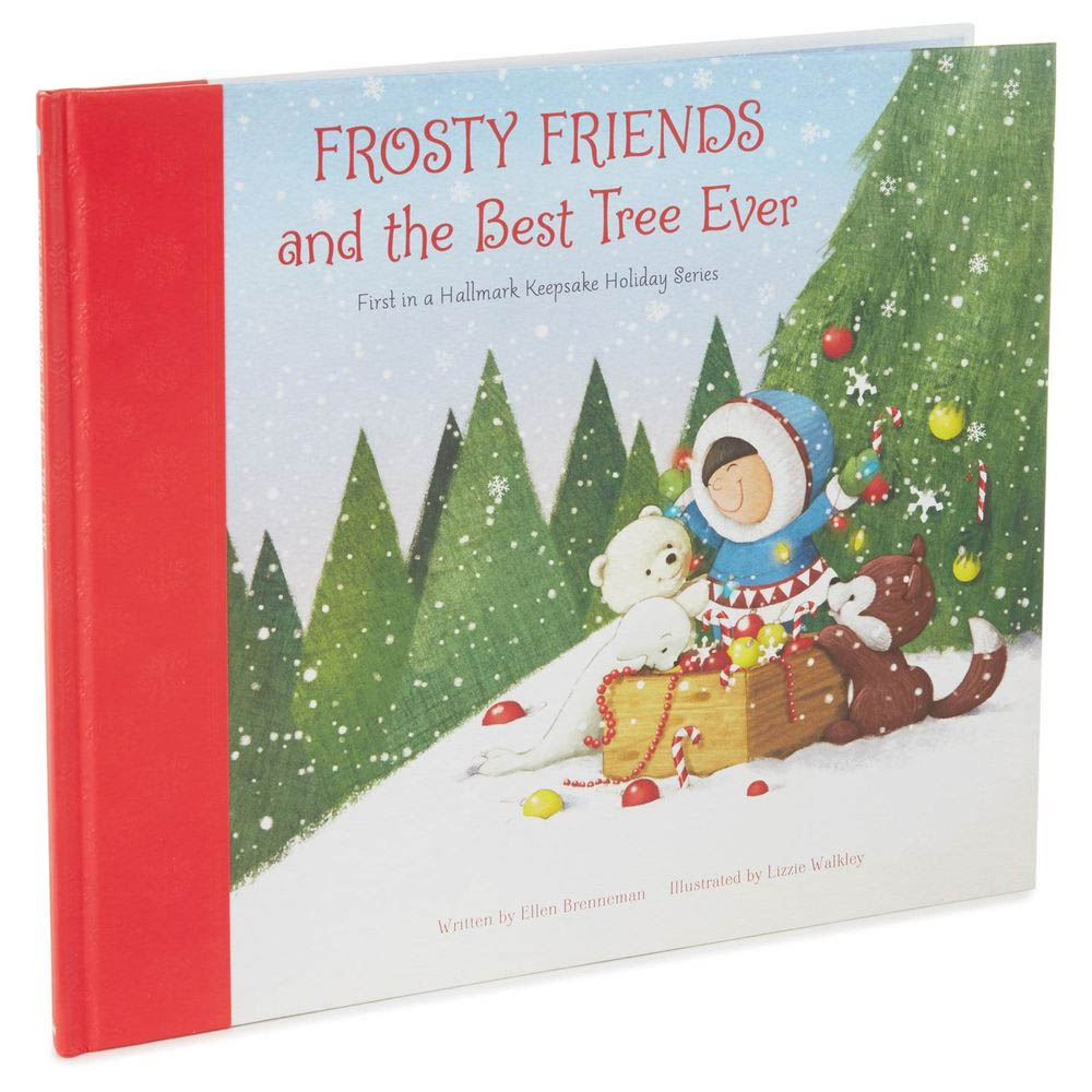 Hallmark Frosty Friends And The Best Tree Ever First In A Keepsake Holiday Book Series