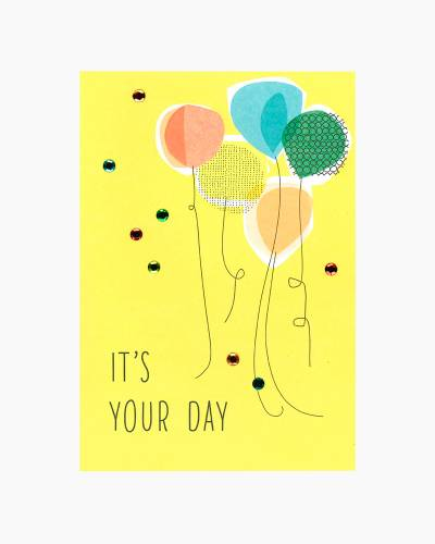 It's Your Day Balloons Birthday Card
