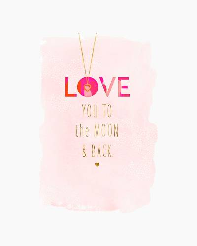 Love You to the Moon and Back Mother's Day Card