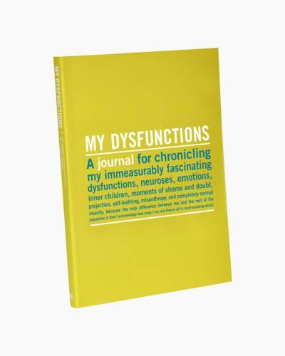 My Dysfunctions Inner-Truth Journal