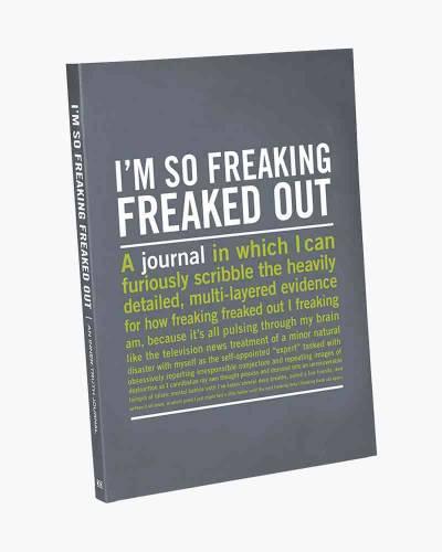 I'm So Freaking Freaked Out Inner-Truth Journal