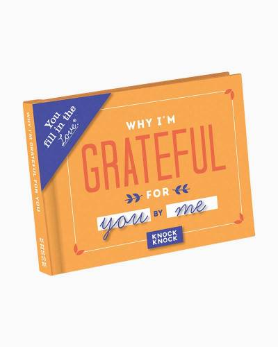 Why I�m Grateful for You Fill in the Love Journal