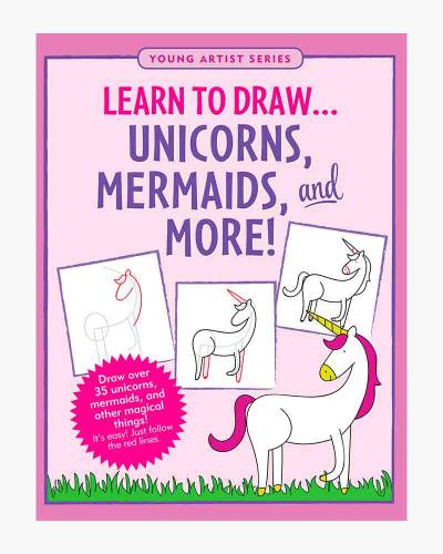 Learn to Draw�Unicorns, Mermaids, and More! (Paperback)