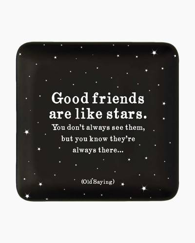 Good Friends Are Like Stars Quotable Dish