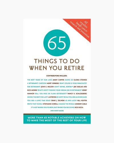 65 Things to Do When You Retire (Paperback)