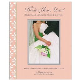 Marguerite Smolen The Bride's Year Ahead: The Ultimate Month-By-Month Wedding Planner (Spiral Bound)