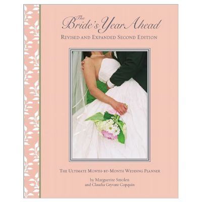 The Bride's Year Ahead: The Ultimate Month-By-Month Wedding Planner (Spiral Bound)