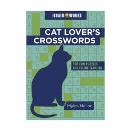 Myles Mellor The Brain Works: Cat Lover's Crosswords (Paperback)