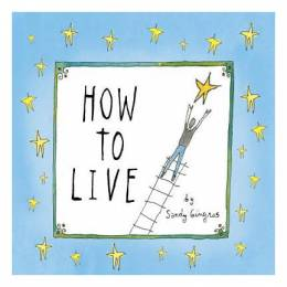 Sandy Gringas How to Live (Hardcover)