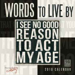 Sellers Publishing Primitives by Kathy Words to Live By 2018 Wall Calendar