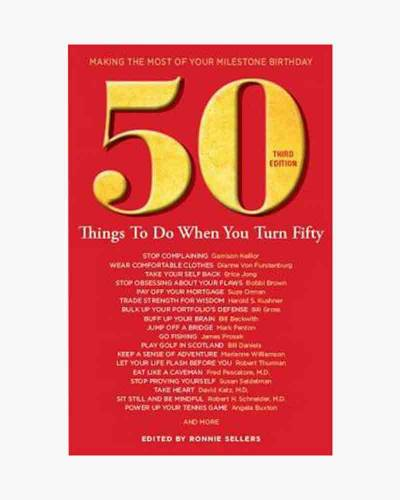 50 Things to Do When You Turn 50 (Paperback)