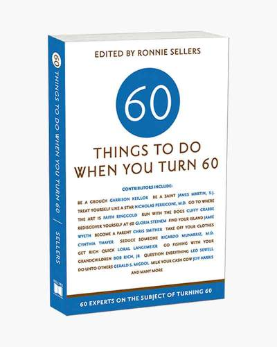 60 Things To Do When You Turn 60 (Paperback)