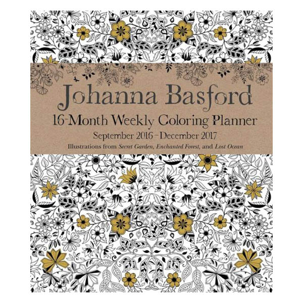 Andrews McMeel Publishing Johanna Basford 16-Month Coloring 2017 Weekly Planner Calendar