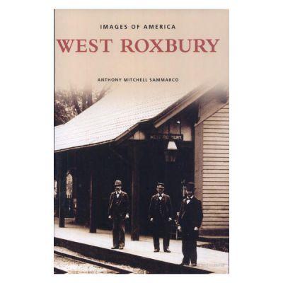 West Roxbury (Images of America Series)