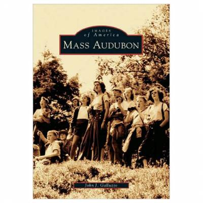 Mass Audubon (Images of America Series) (Paperback)