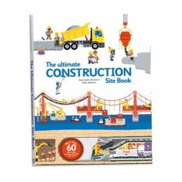 Anne-Sophie Baumann The Ultimate Construction Site Book (Hardcover)