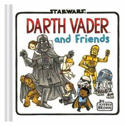 Jeffrey Brown Darth Vader and Friends (Hardcover)