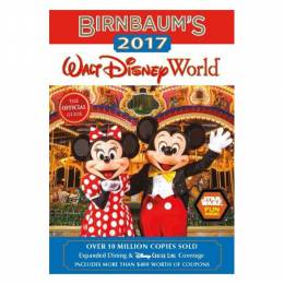 Birnbaum Guides Birnbaum's 2017 Walt Disney World: The Official Guide (Paperback)