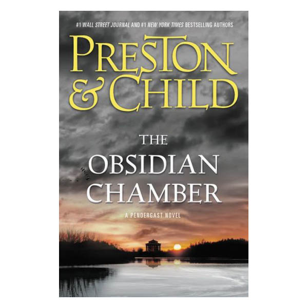 Douglas Preston, Lincoln Child The Obsidian Chamber (Special Agent Pendergast Series #16) (Hardcover)