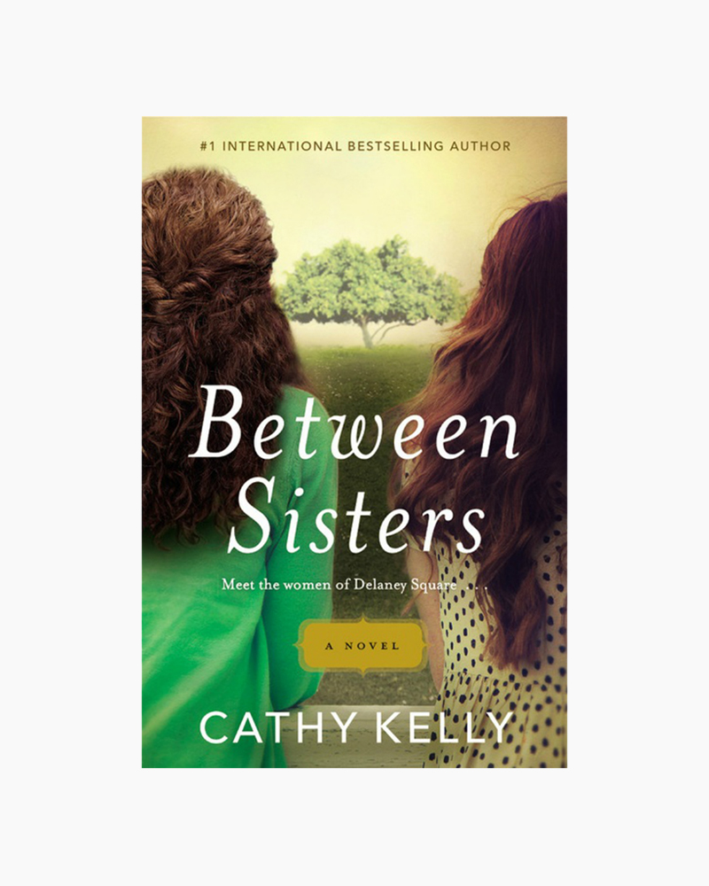 Cathy Kelly Between Sisters (Paperback)