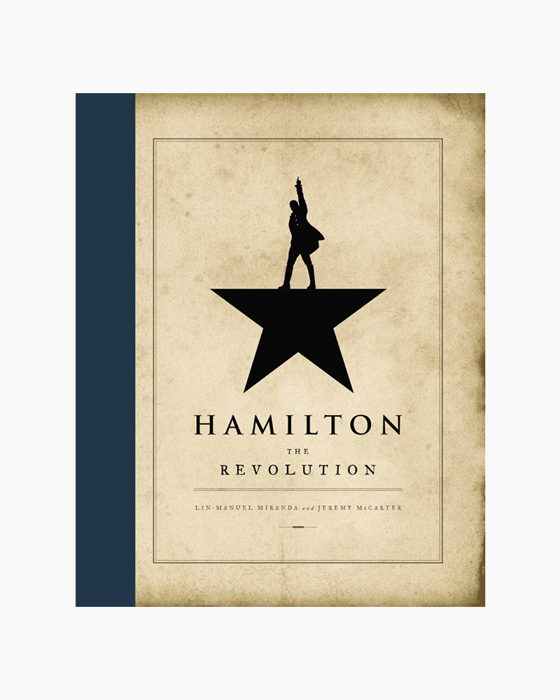 Lin-Manuel Miranda Hamilton: The Revolution (Hardcover)