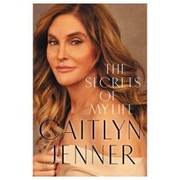 Caitlyn Jenner The Secrets of My Life (Hardcover)