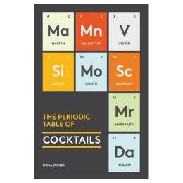 Emma Stokes The Periodic Table of Cocktails (Hardcover)