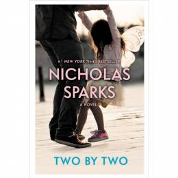 Nicholas Sparks Two by Two (Paperback)