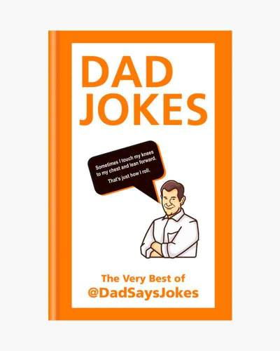 Dad Jokes: The very best of DadSaysJokes