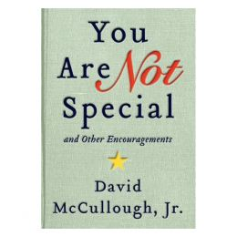 David McCullough Jr. You Are Not Special...And Other Encouragements (Hardcover)