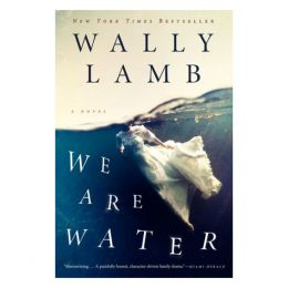 Wally Lamb We Are Water (Paperback)