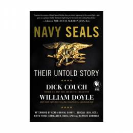 Dick Couch Navy SEALs: Their Untold Story (Paperback)