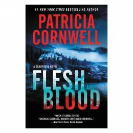Patricia Cornwell Flesh and Blood (Paperback)
