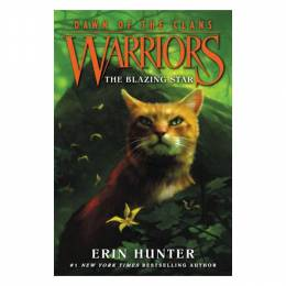 Erin Hunter, Wayne McLoughlin Warriors: Dawn of the Clans #4: The Blazing Star (Paperback)
