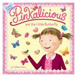 Victoria Kann Pinkalicious and the Little Butterfly (Paperback)