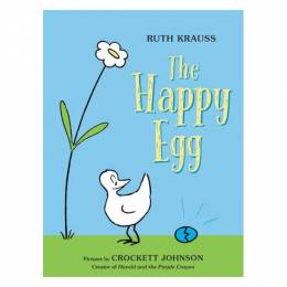 Ruth Krauss,�Crockett Johnson The Happy Egg