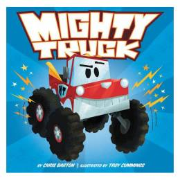 Chris Barton Mighty Truck (Hardcover)
