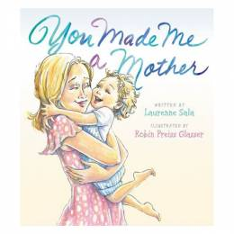 Laurenne Sala You Made Me a Mother (Hardcover)
