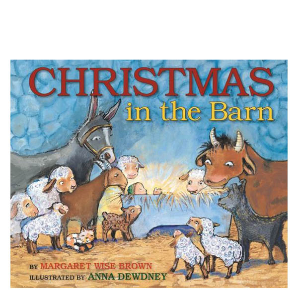 Margaret Wise Brown Christmas in the Barn (Hardcover)