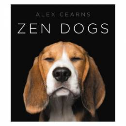 Alexandra Cearns Zen Dogs (Hardcover)