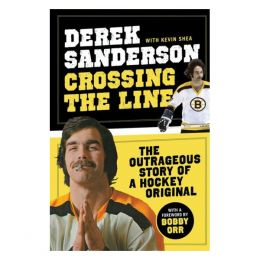 Derek Sanderson Crossing the Line (Paperback)