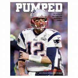 The Boston Globe PUMPED: The Patriots Are Four-Time Super Bowl Champs (Paperback)