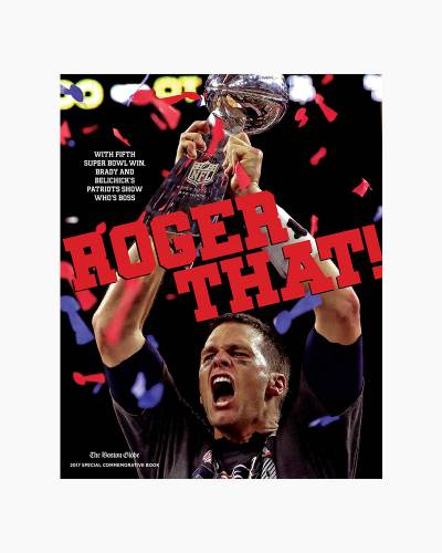 Roger That! With Fifth Super Bowl Win, Brady and Belichick's Patriots Show Who's Boss (Paperback)