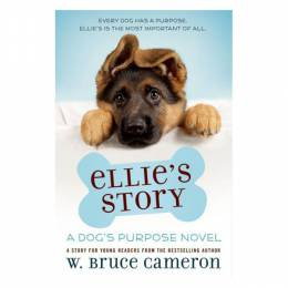W. Bruce Cameron Ellie's Story (Hardcover)