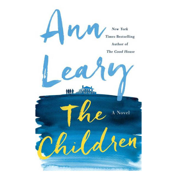 Ann Leary The Children: A Novel (Hardcover)