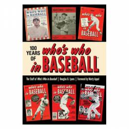 Douglas B. Lyons 100 Years of Who's Who in Baseball (Paperback)