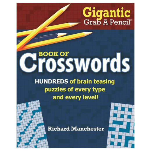 Richard Manchester (Editor) Gigantic Grab A Pencil Book of Crosswords (Paperback)
